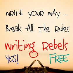 Writing Rebelsm